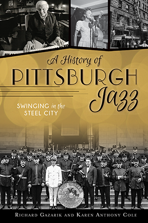 A History of Pittsburgh Jazz