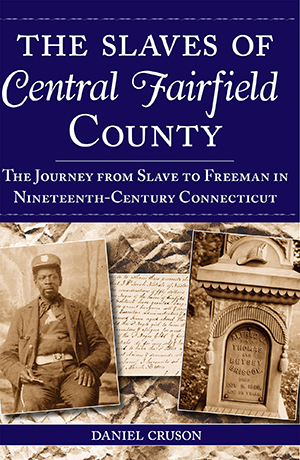 The Slaves of Central Fairfield County