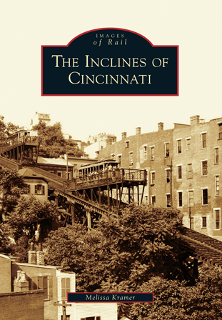 The Inclines of Cincinnati