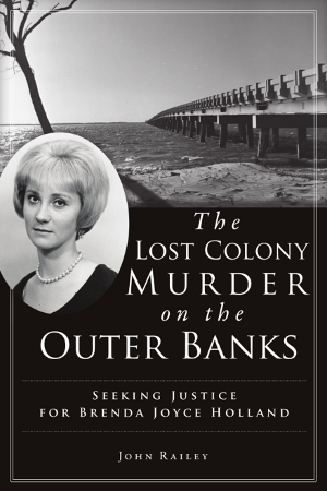The Lost Colony Murder on the Outer Banks