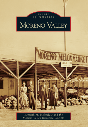 Moreno Valley By Kenneth M Holtzclaw And The Moreno