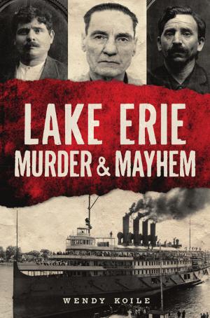 Lake Erie Murder & Mayhem