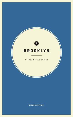 Wildsam Field Guides  Brooklyn 2nd Edition