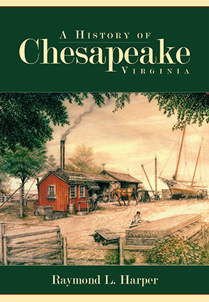 A History of Chesapeake, Virginia