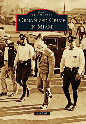 Organized Crime in Miami