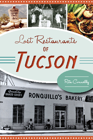 Lost Restaurants of Tucson