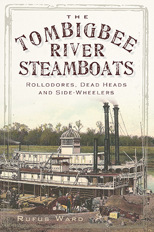 The Tombigbee River Steamboats