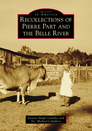 Recollections of Pierre Part and the Belle River