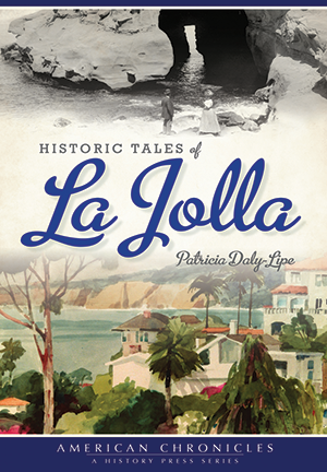 Historic Tales of La Jolla