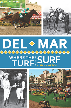 Del Mar: Where the Turf Meets the Surf