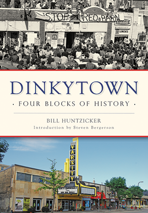 Dinkytown: Four Blocks of History