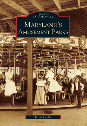 Maryland's Amusement Parks