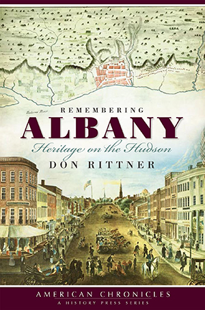 Remembering Albany: Heritage on the Hudson