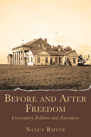 Before and After Freedom: Lowcountry Folklore and Narratives