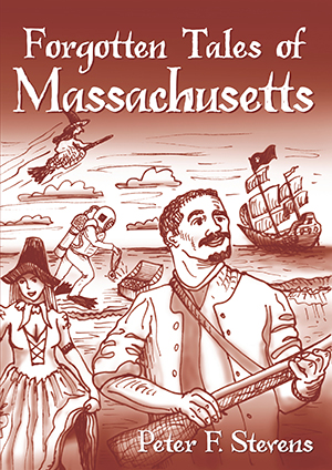 Forgotten Tales of Massachusetts