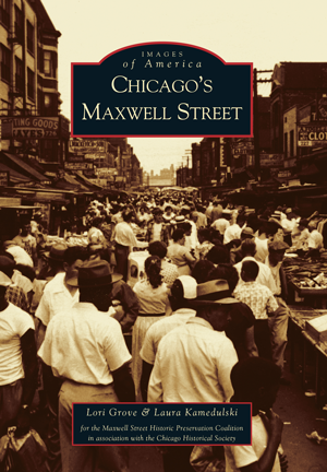 Chicago's Maxwell Street