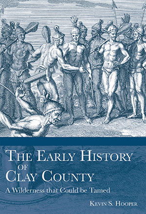 The Early History of Clay County