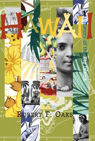 Hawai'i: A History of the Big Island