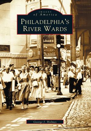 Philadelphia's River Wards