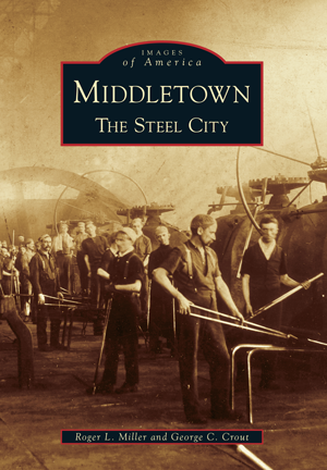 Middletown: The Steel City