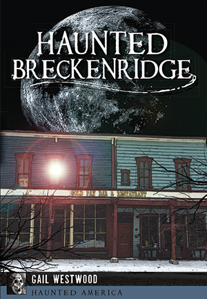 Haunted Breckenridge