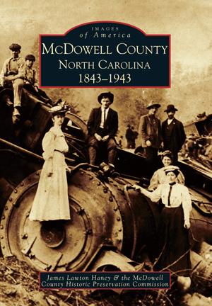 McDowell County, North Carolina 1843-1943