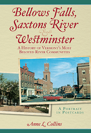 Bellows Falls, Saxtons River & Westminster