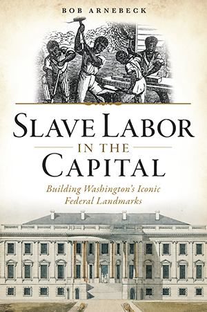 Slave Labor in the Capital