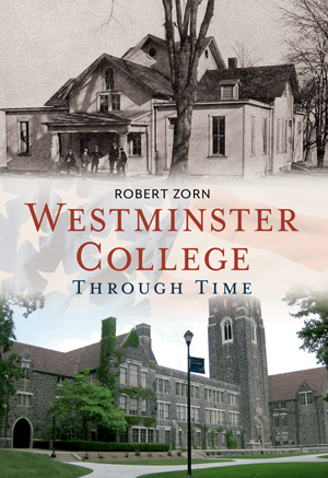 Westminster College Through Time