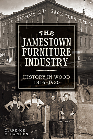 The Jamestown Furniture Industry: History in Wood, 1816-1920