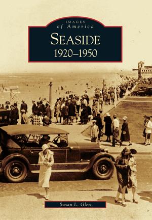 Seaside: 1920-1950