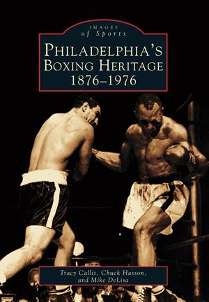 Philadelphia's Boxing Heritage