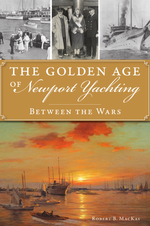 The Golden Age of Newport Yachting