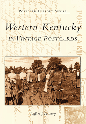 Western Kentucky in Vintage Postcards