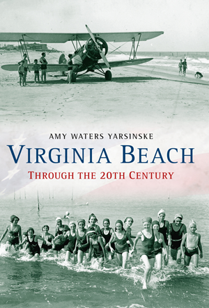Virginia Beach Through the 20th Century