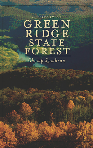 A History of Green Ridge State Forest