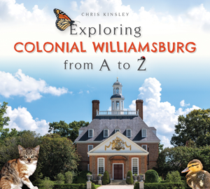 Exploring Colonial Williamsburg from A to Z