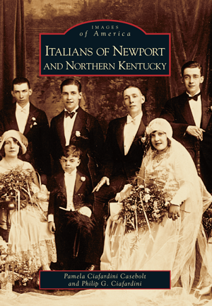 Italians of Newport and Northern Kentucky
