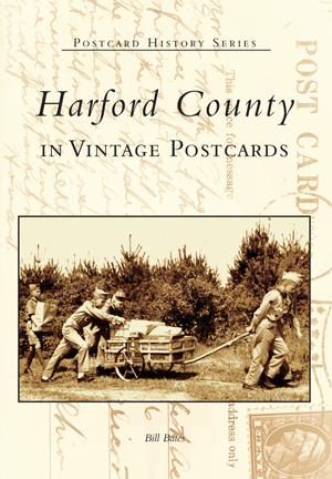 Harford County in Vintage Postcards
