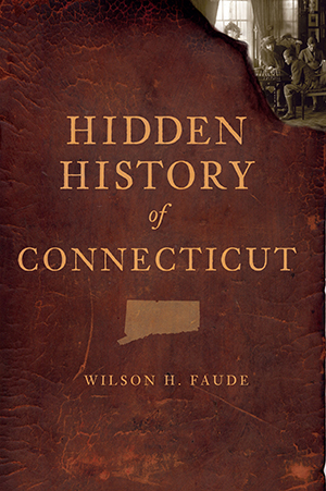 Hidden History of Connecticut