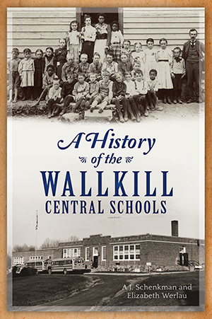 A History of the Wallkill Central Schools