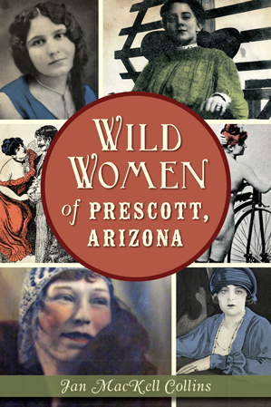 Wild Women of Prescott, Arizona