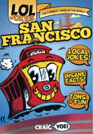LOL Jokes San Francisco