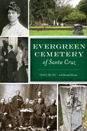 Evergreen Cemetery of Santa Cruz