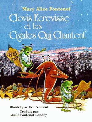Clovis Ecrevisse et les Cigales Qui Chantent
