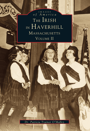 The Irish in Haverhill, Massachusetts