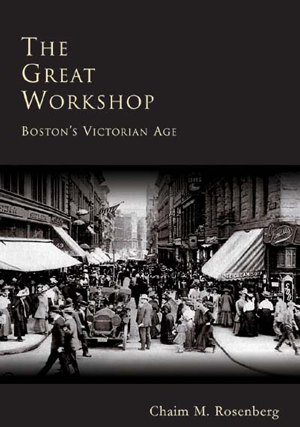 The Great Workshop: Boston's Victorian Age