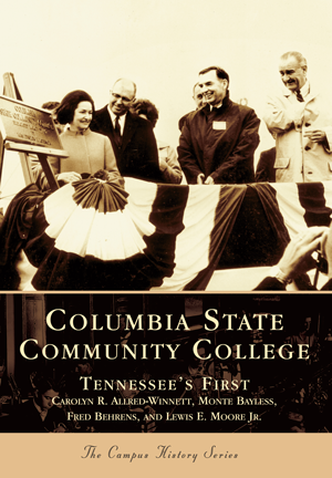 Columbia State Community College: Tennessee's First