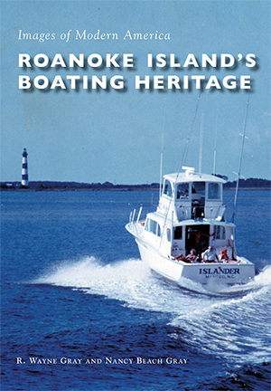 Roanoke Island's Boating Heritage