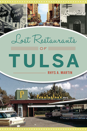 Lost Restaurants of Tulsa